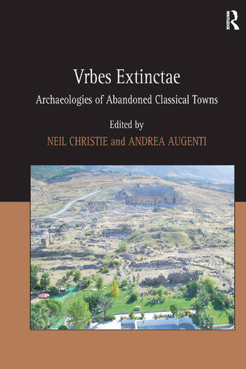 Vrbes Extinctae Archaeologies of Abandoned Classical Towns book cover