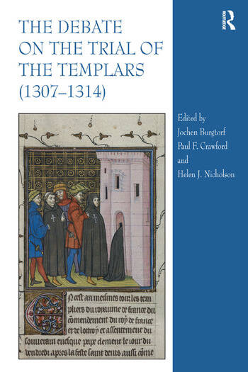 The Debate on the Trial of the Templars (1307–1314) book cover