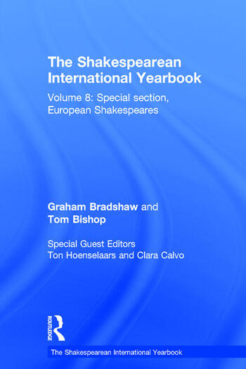 The Shakespearean International Yearbook Volume 8: Special section, European Shakespeares book cover