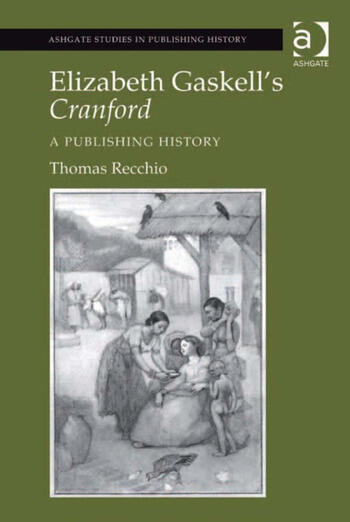 Elizabeth Gaskell's Cranford A Publishing History book cover