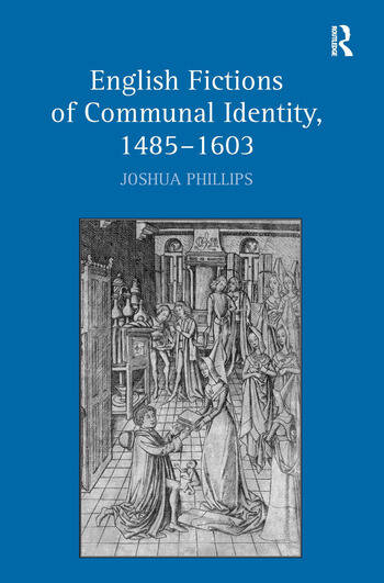 English Fictions of Communal Identity, 1485–1603 book cover