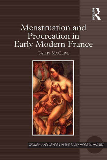 Menstruation and Procreation in Early Modern France book cover