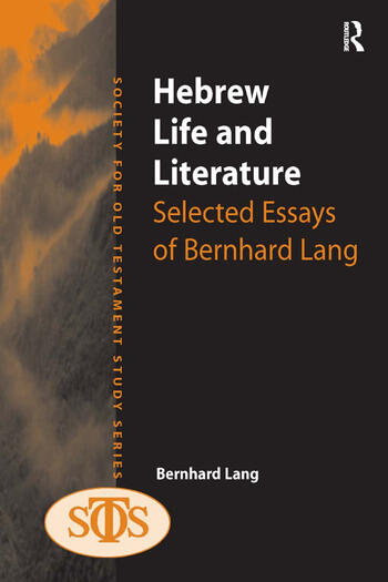 Hebrew Life and Literature Selected Essays of Bernhard Lang book cover