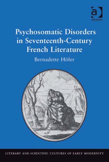 Psychosomatic Disorders in Seventeenth-Century French Literature book cover