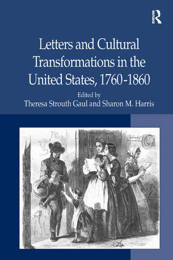 Letters and Cultural Transformations in the United States, 1760-1860 book cover