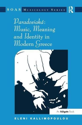Paradosiaká: Music, Meaning and Identity in Modern Greece book cover