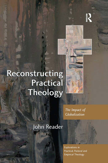 Reconstructing Practical Theology The Impact of Globalization book cover
