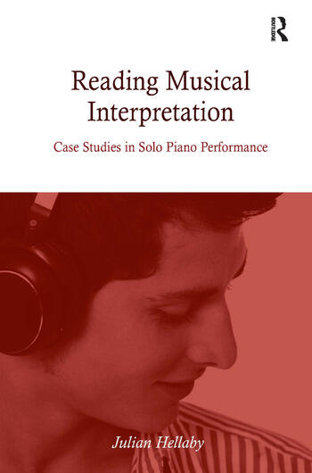 Reading Musical Interpretation Case Studies in Solo Piano Performance book cover