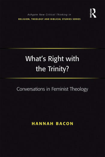 What's Right with the Trinity? Conversations in Feminist Theology book cover