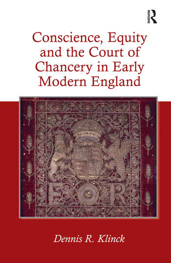 Conscience, Equity and the Court of Chancery in Early Modern England book cover