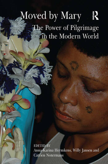 Moved by Mary The Power of Pilgrimage in the Modern World book cover