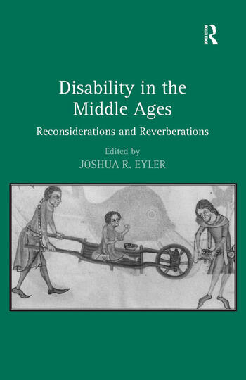 Disability in the Middle Ages Reconsiderations and Reverberations book cover