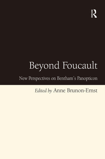 Beyond Foucault New Perspectives on Bentham's Panopticon book cover