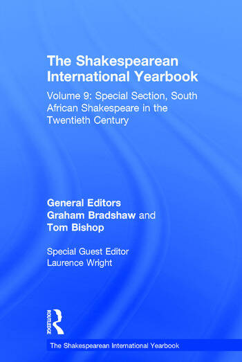 The Shakespearean International Yearbook Volume 9: Special Section, South African Shakespeare in the Twentieth Century book cover