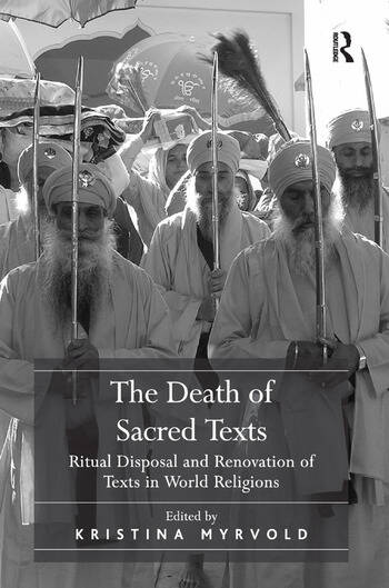 The Death of Sacred Texts Ritual Disposal and Renovation of Texts in World Religions book cover