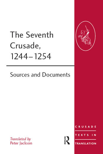 The Seventh Crusade, 1244–1254 Sources and Documents book cover
