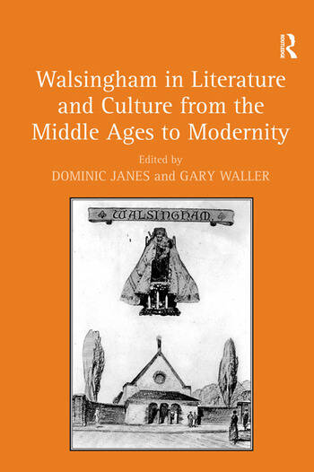 Walsingham in Literature and Culture from the Middle Ages to Modernity book cover