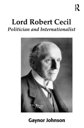 Lord Robert Cecil Politician and Internationalist book cover