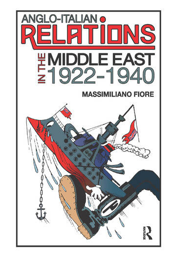 Anglo-Italian Relations in the Middle East, 1922–1940 book cover