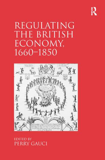 Regulating the British Economy, 1660–1850 book cover