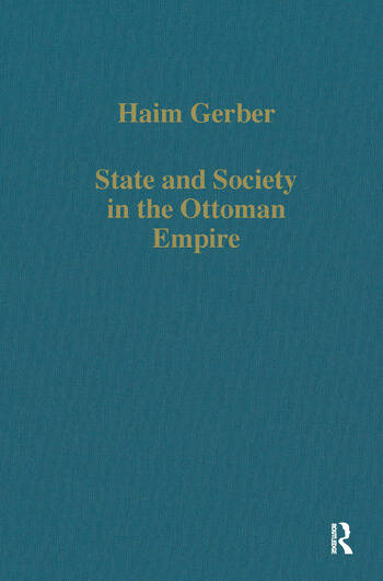 State and Society in the Ottoman Empire book cover