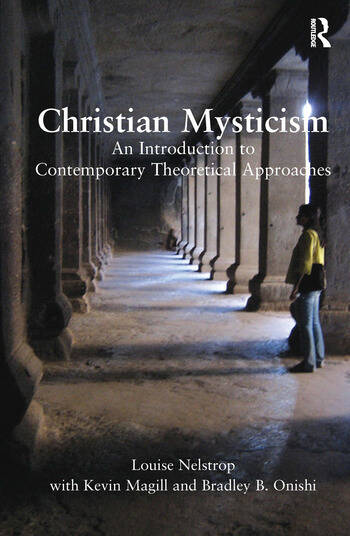 Christian Mysticism An Introduction to Contemporary Theoretical Approaches book cover