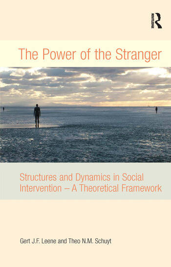 The Power of the Stranger Structures and Dynamics in Social Intervention - A Theoretical Framework book cover