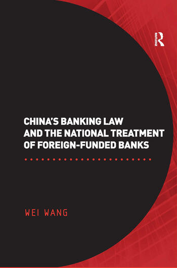 China's Banking Law and the National Treatment of Foreign-Funded Banks book cover