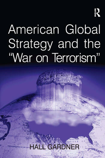 American Global Strategy and the 'War on Terrorism' book cover
