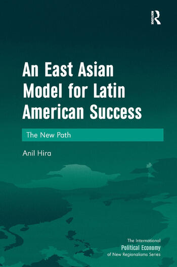 An East Asian Model for Latin American Success The New Path book cover