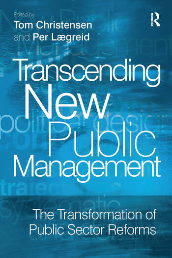 Transcending New Public Management The Transformation of Public Sector Reforms book cover