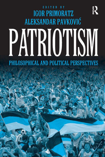 Patriotism Philosophical and Political Perspectives book cover