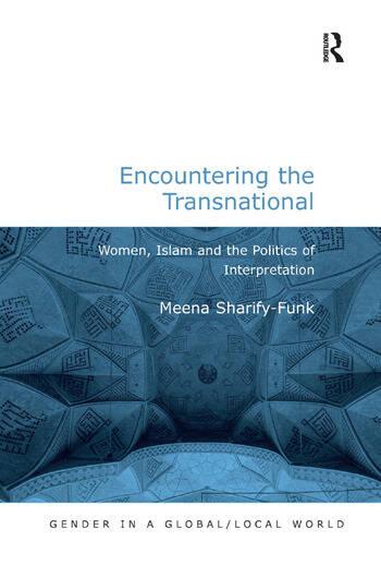 Encountering the Transnational Women, Islam and the Politics of Interpretation book cover