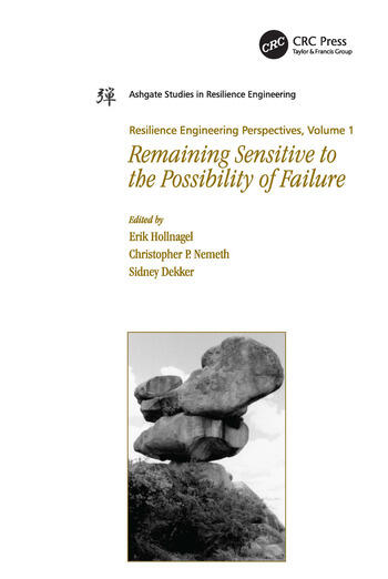 Resilience Engineering Perspectives, Volume 1 Remaining Sensitive to the Possibility of Failure book cover