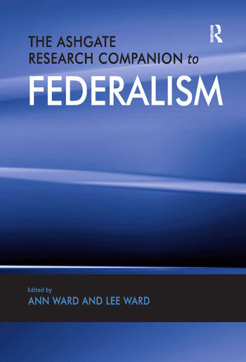 The Ashgate Research Companion to Federalism book cover