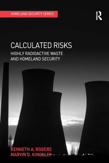 Calculated Risks Highly Radioactive Waste and Homeland Security book cover