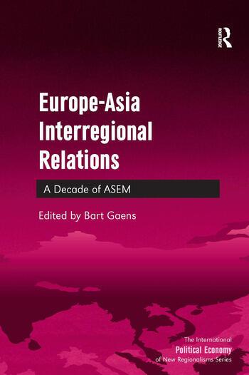Europe-Asia Interregional Relations A Decade of ASEM book cover