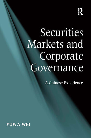 Securities Markets and Corporate Governance A Chinese Experience book cover