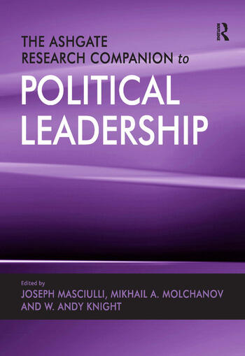 The Ashgate Research Companion to Political Leadership book cover