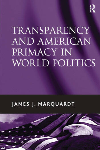 Transparency and American Primacy in World Politics book cover