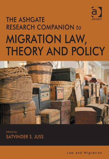 The Ashgate Research Companion to Migration Law, Theory and Policy book cover