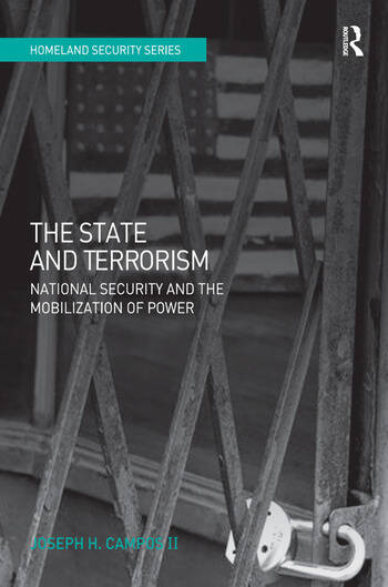 The State and Terrorism National Security and the Mobilization of Power book cover