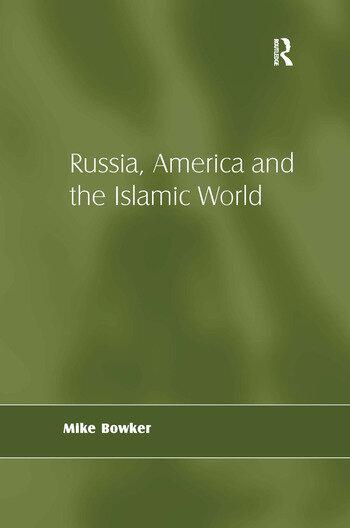 Russia, America and the Islamic World book cover