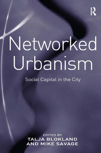 Networked Urbanism Social Capital in the City book cover