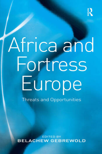 Africa and Fortress Europe Threats and Opportunities book cover