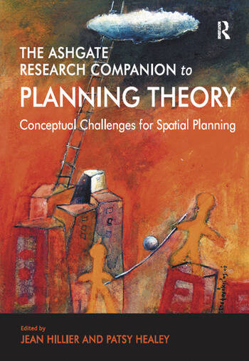 The Ashgate Research Companion to Planning Theory Conceptual Challenges for Spatial Planning book cover