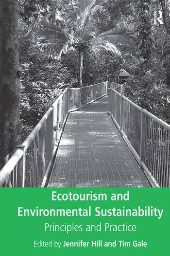 Ecotourism and Environmental Sustainability Principles and Practice book cover