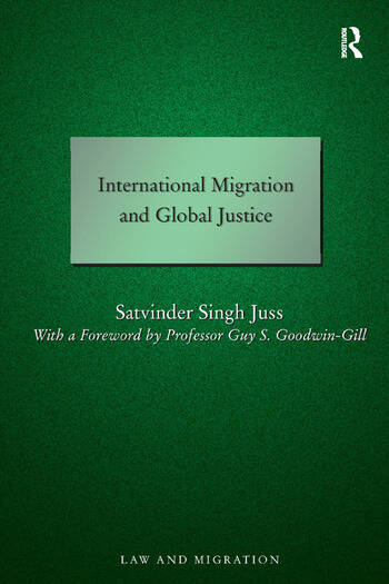International Migration and Global Justice book cover