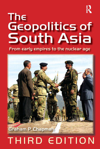 The Geopolitics of South Asia From Early Empires to the Nuclear Age book cover