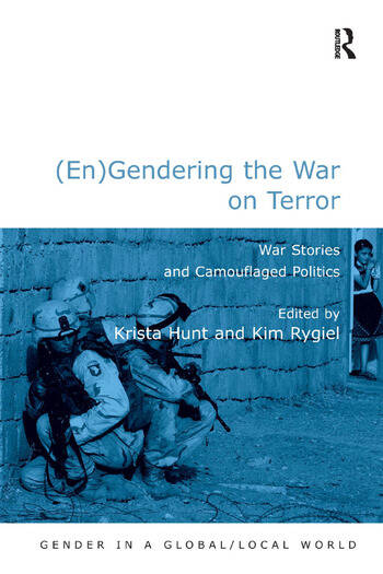 (En)Gendering the War on Terror War Stories and Camouflaged Politics book cover